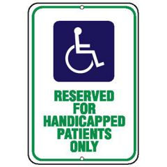 ADA Symbol, Reserved for Handicapped Patients Only Sign