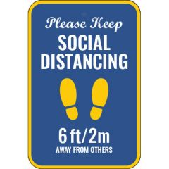Please Keep Social Distancing Sign