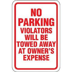 No Parking Violators will be Towed at Owner's Expense Sign