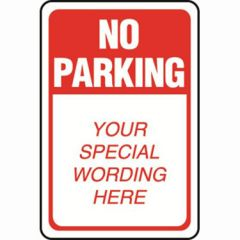 No Parking Semi-Custom Sign