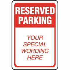 Reserved Parking Red / White Semi-Custom Sign